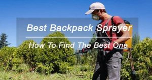Best Backpack Sprayer Reviews